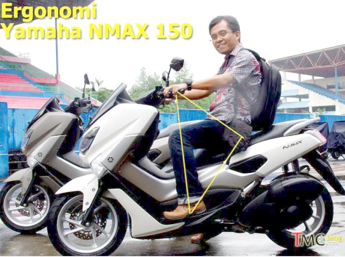 ergonomi ruang kaki Yamaha NMax
